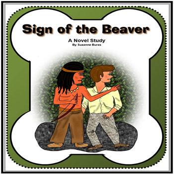 Sign of the Beaver: A Novel Study Unit