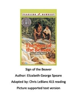 Sign of the Beaver - Adapted Book - Picture supported Text summary PDF format