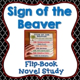 Sign of the Beaver Novel Study, Flip Book Project, Writing