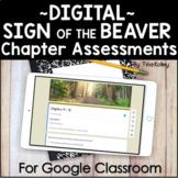 *Sign of the Beaver Chapter Assessments | Google Classroom