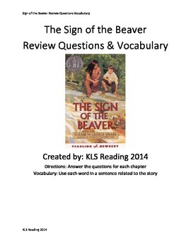 Sign of the Beaver - Chapter Review Questions Vocabulary Main Idea review