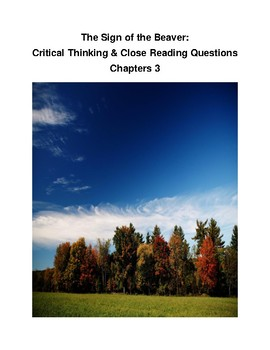Sign of the Beaver Close Reading & Critical Thinking:  Chapter 3