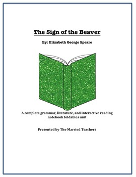 Sign of the Beaver Complete Literature, Grammar, & Interactive Foldables Unit