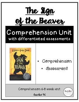 Sign of the Beaver Comprehension Unit
