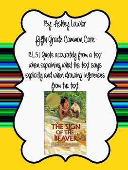 Sign of the Beaver Inferencing
