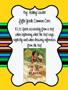 Sign of the Beaver Inferencing- Chapters 3 & 4