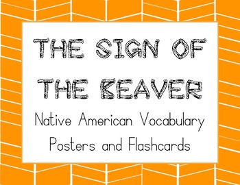 The Sign of the Beaver Native American Vocabulary Posters & Flashcards