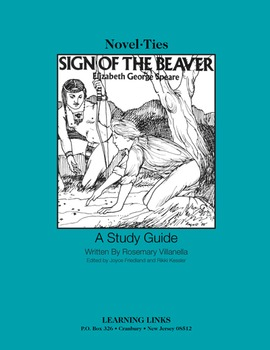 Sign of the Beaver - Novel-Ties Study Guide