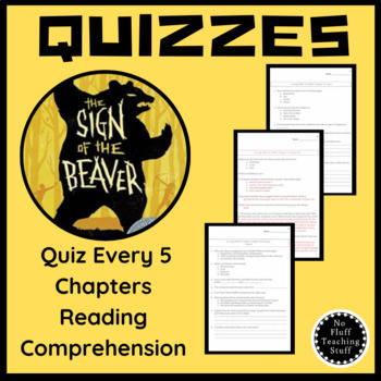 Sign of the Beaver Reading Comprehension Quizzes