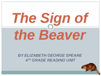 Sign of the Beaver Unit Power Point