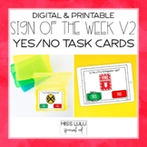Sign of the Week Volume 2: Yes or No Task Cards [Printable