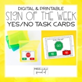 Sign of the Week: Yes or No Task Cards [Printable & Google