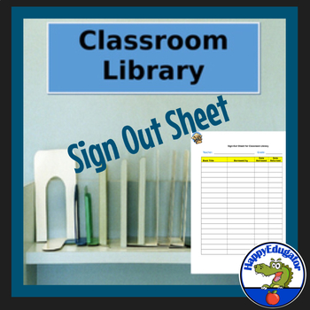 Classroom Library Sign Out Sheet  Editable By Happyedugator  Tpt