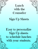 """Sign-up Sheets that go with """"Lunch with the Counselor"""" Invitations Relationships"""
