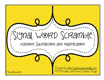 """Signal Word Scramble"": A Word Problem Game for Math Centers (Level B)"