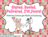 Signed. Sealed. Delivered. I'm yours! Valentine Centers for Math and Literacy