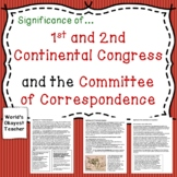 Significance of 1st and 2nd Continental Congress and Commi