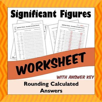 Significant Figures Worksheet - Rounding Calculated Answers