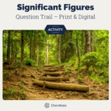 Significant Figures and Scientific Notation Question Trail Activity