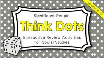 Significant People Think Dots - Review Activities for Soci