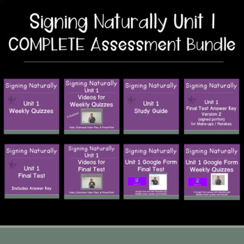 Signing Naturally Unit 1 COMPLETE Assessment Bundle w/ videos