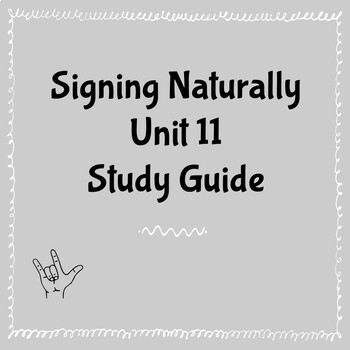 Signing Naturally Unit 11 Study Guide