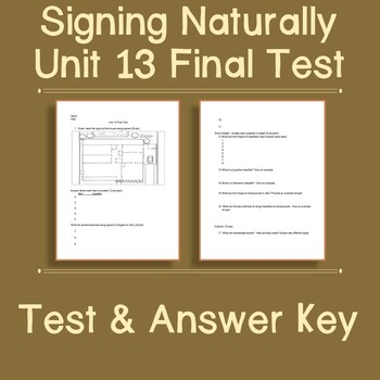 Signing Naturally Unit 13 Final Test and Answer Key