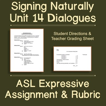 Signing Naturally Unit 14 Dialogues Expressive Assignment Rubric