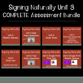 Signing Naturally Unit 3 COMPLETE Assessment Bundle w/ videos