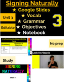 Signing Naturally - Unit 3 Vocabulary Power Points (With gifs)