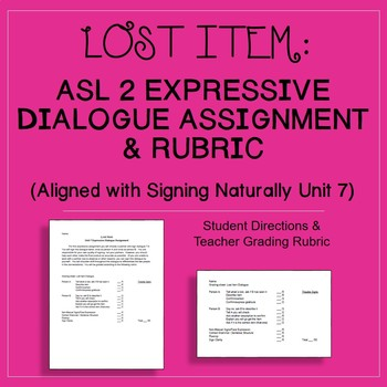 Lost Item ASL 2 Expressive Assignment Rubric Signing