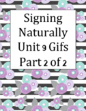 Signing Naturally Unit 9 Gifs PART 2 of 2