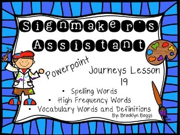 Signmaker's Assistant Powerpoint - Second Grade Journeys L