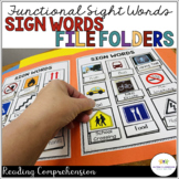 Signs Functional Sight Word File Folders for Reading Compr