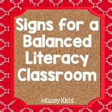 Signs, Labels, and Bulletin Boards for a Balanced Literacy Classroom