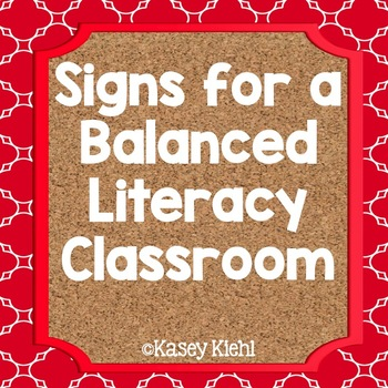 Signs, Labels, and Bulletin Boards for a Balanced Literacy