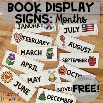 Book Display Signs:  Months  FREE
