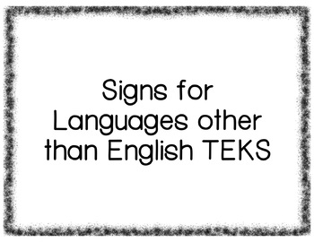 Signs for LOTE TEKS Levels 1-5