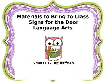 Signs for materials to bring to class