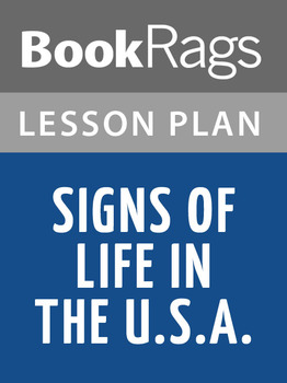 Signs of Life in the U.S.A. Lesson Plans