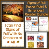 Signs of the Fall Season PowerPoint & Differentiated Emerg