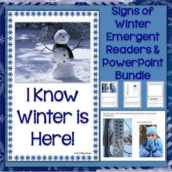 Signs of the Winter Season PowerPoint & Emergent Reader Bundle