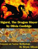 Sigurd, The Dragon Slayer by Olivia Coolidge: Focus on Norse Mythology