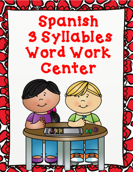 Silabas: 3 Syllables Word Work Center  (syllable tiles included)