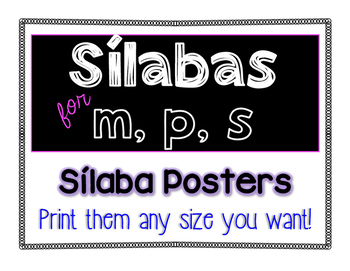 Sílabas Full Page Posters for M, P, and S.  Print them any