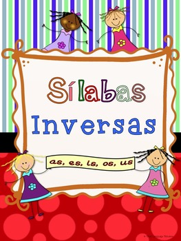 Silabas Inversas --as, es, is, os, us Sílabas Inversas