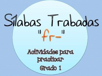 Silabas Trabadas FR- Paquete de actividades {Spanish Consonant Blends}