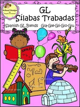 Sílabas Trabadas GL Spanish - Gl Blends Clip Art (School Design)