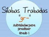 Silabas Trabadas GR- Paquete de actividades {Spanish Conso