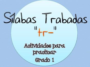 Silabas Trabadas TR- Paquete de actividades {Spanish Conso